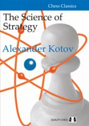 The Science of Strategy by Alexander Kotov/Hardcower/